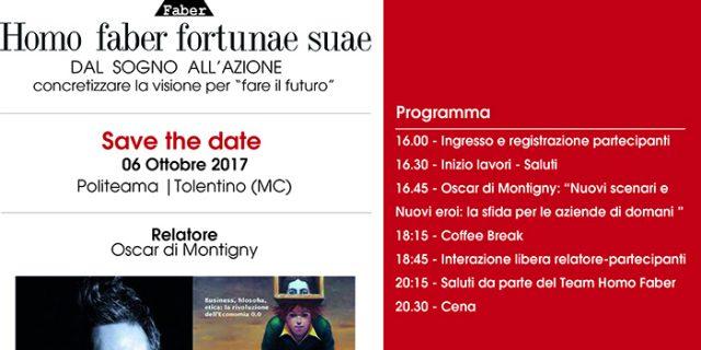 """""""Dal sogno all'azione"""" – 06 Ottobre Politeama, Tolentino (MC) – Homo Faber Fortunae Suae"""
